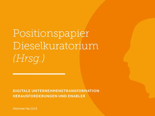 """Positionspapier """"Digitale Unternehmenstransformation – Herausforderungen und Enabler"""""""