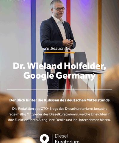 Zu Besuch bei Google Germany – Dr. Wieland Holfelder im Interview