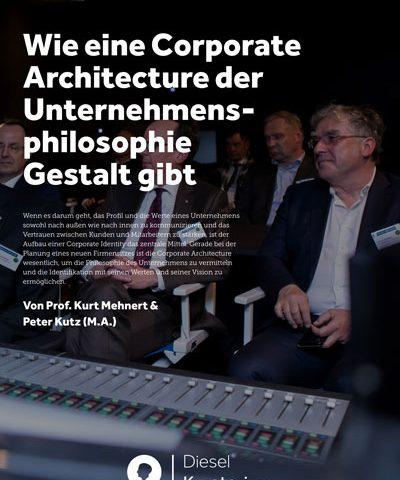 Wie eine Corporate Architecture der Unternehmensphilosophie Gestalt gibt